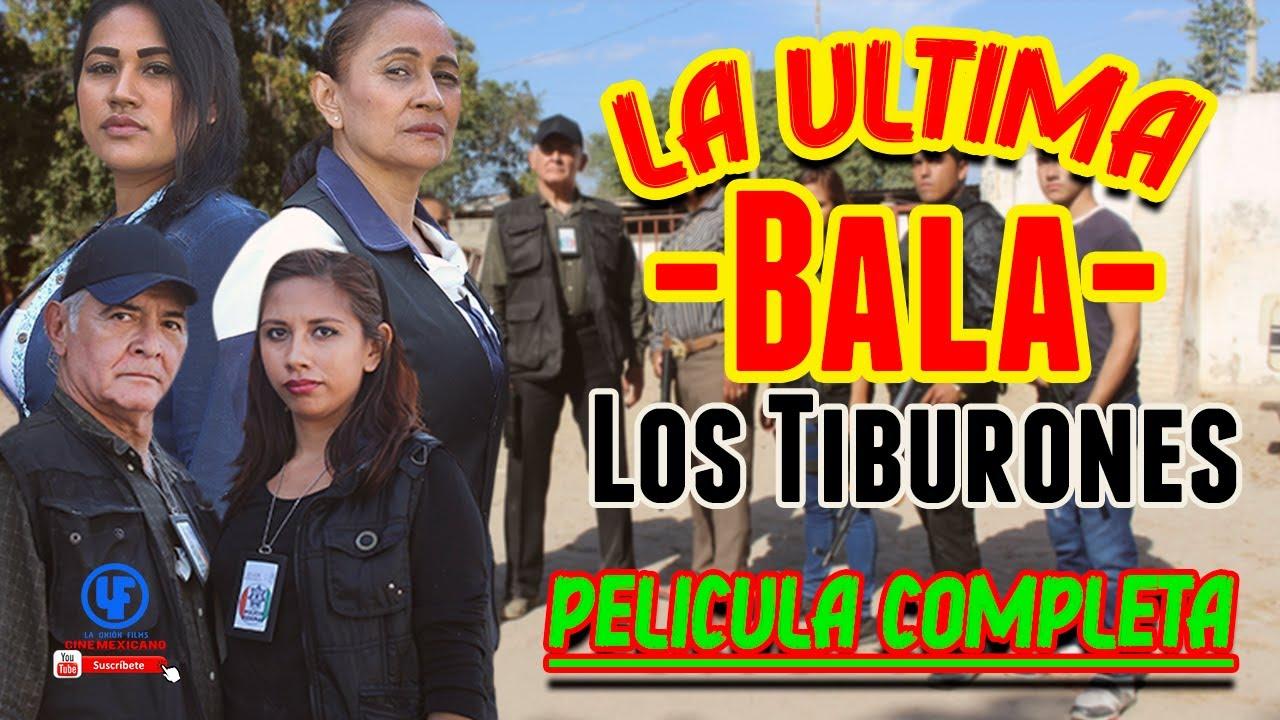 Ver Los Tiburones La Ultima Bala — Pelicula Completa — eXclusiva–© en Español