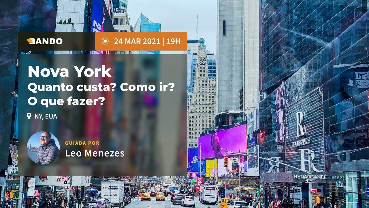 Nova York: Quanto custa? Como Ir? O que fazer? - Experiência guiada online - Guia Leo Menezes