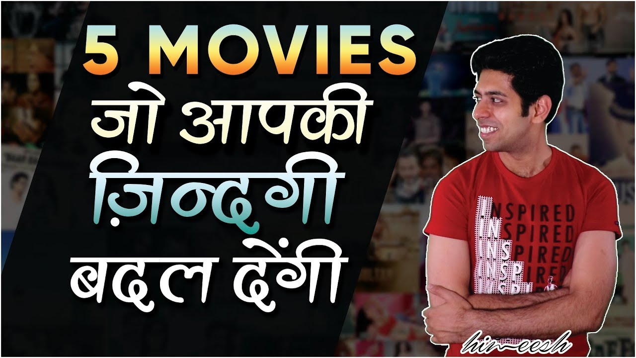 Download 5 Must Watch Bollywood Movies That Will Change Your Life | by Him eesh Madaan
