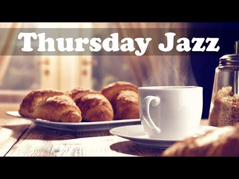 Thursday Morning Jazz - Relax Bossa Nova Music for Positive Mood