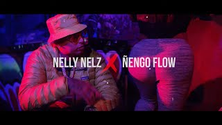 Nelly Nelz ❌ Ñengo Flow - Si Las Paredes Hablaran (Video Oficial)