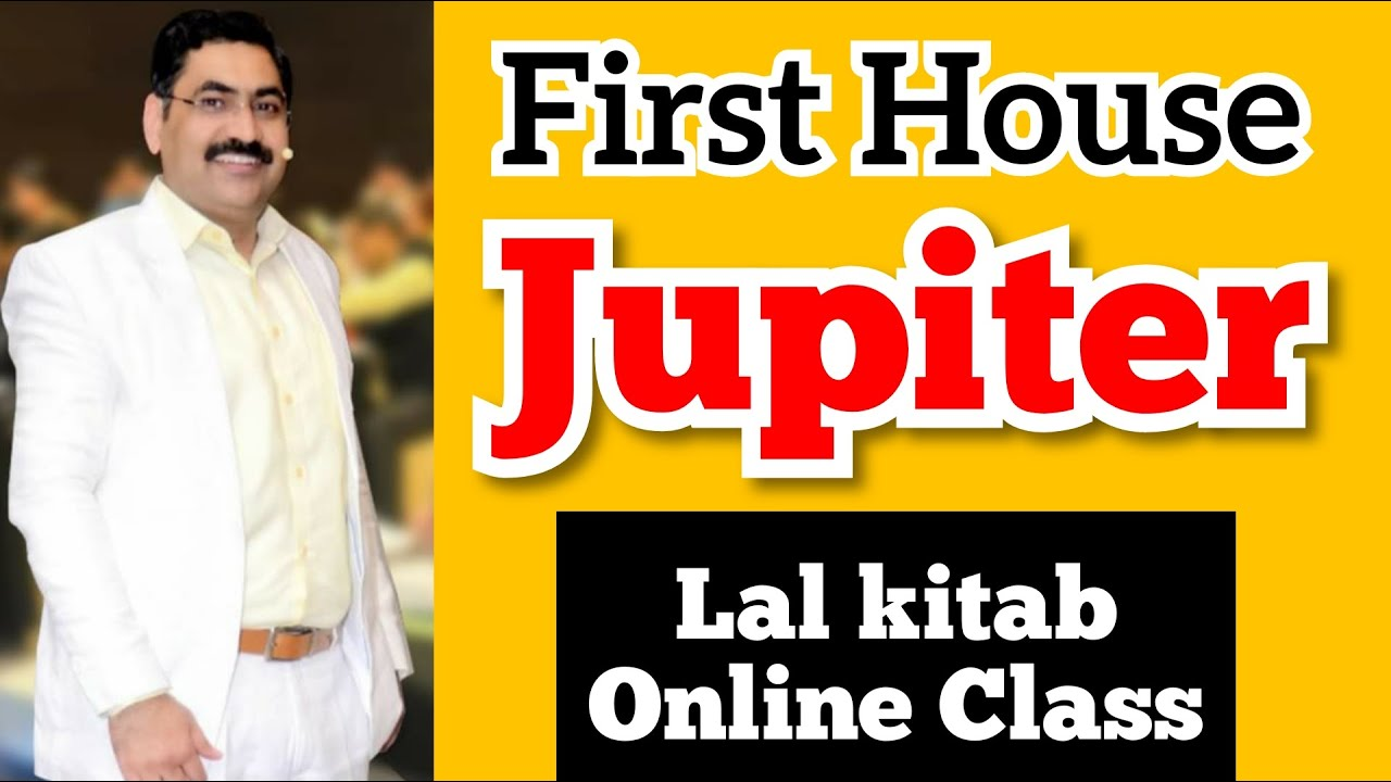 Lal kitab Jupiter First House : Lal Kitab Online Class : Learn Lal Kitab Course