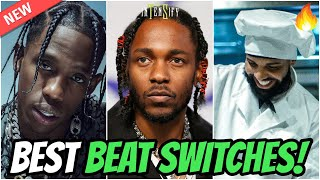 Best BEAT SWITCHES in Hip-Hop!