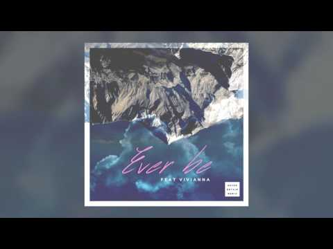 Bethel - Ever Be (Reyer & Retain Remix)