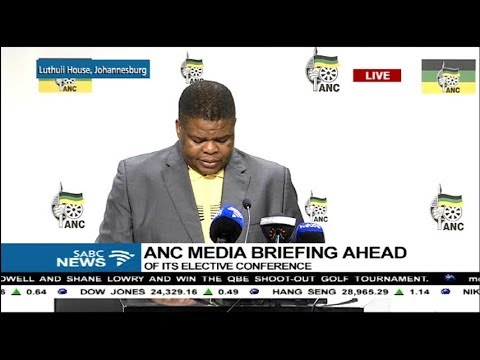 ANC Media Briefing ahead of ANC elective conference: 11 Dec