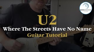 Edosounds - U2 Where the Streets Have No Name guitar cover (and tutorial)