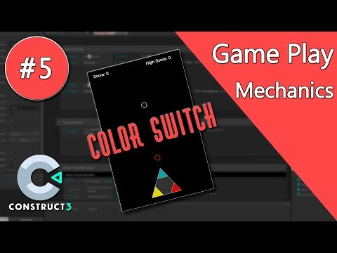 Construct 3 Tutorial - Color Switch #5 - Programming Game Play Mechanics - no coding thumbnail