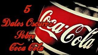 5 Datos Oscuros Sobre Coca Cola thumbnail