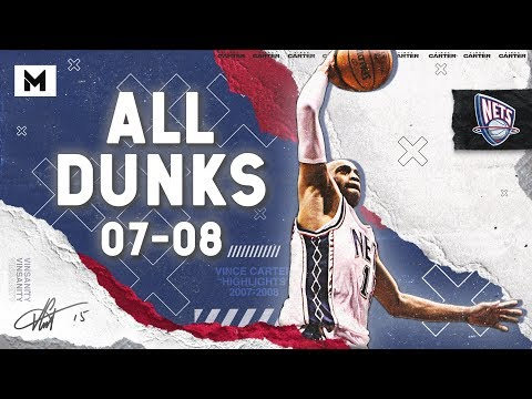Vince Carter ALL DUNKS From 2007-08 NBA Season!