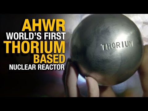 Advanced Heavy Water Reactor (AHWR) | World's first Thorium based nuclear reactor | India Matters