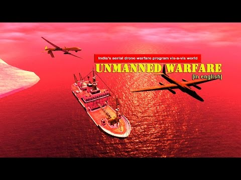 Unmanned Warfare Documentary | Indian quest for UAV  Technology Vs World