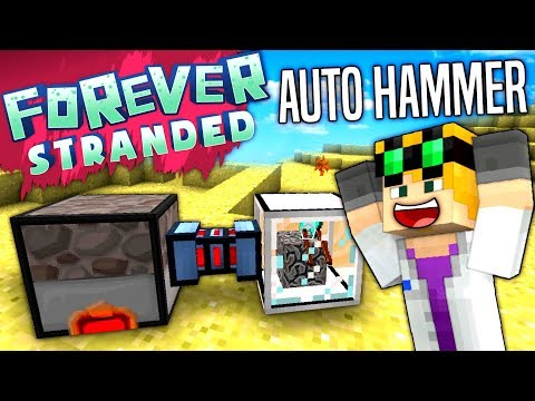 Minecraft - AUTO HAMMER - Forever Stranded #24