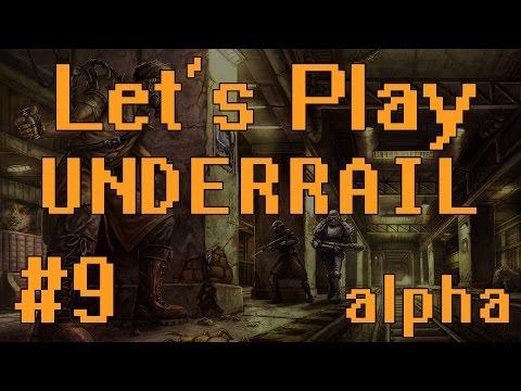 Let's Play Underrail (part 9 - Dangerous Territory)