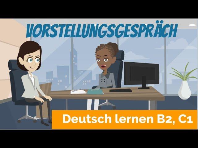 Deutsch lernen B2, C1 | ein Vorstellungsgespräch führen | Haupt- und Nebensätze | Satzbau