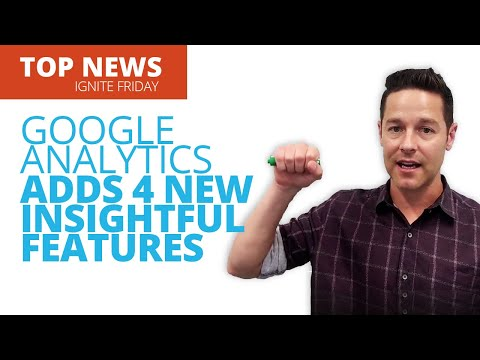 New Google Analytics, Big Google Update That Will Change SEO And More