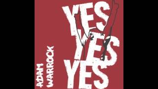 "Adam WarRock ""Yes! Yes! Yes!"" [Daniel Bryan - WWE wrestling]"