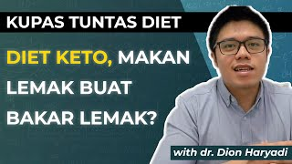 Kupas Tuntas Diet Keto, Bukan DEBM.