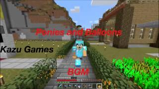 【Kazu Gamesのマイクラ実況 BGM】Ponies and Balloons thumbnail