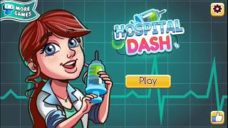 Hospital Dash Kids Games Girl and Boy Kids Games Android and Ios Games