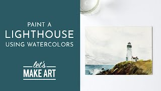 Let's Paint a Lighthouse | Watercolor Tutorial with Sarah Cray