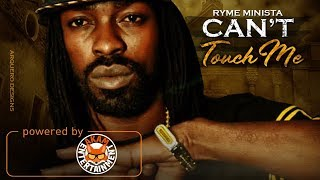 Ryme Minista - Cant Touch Me - April 2018
