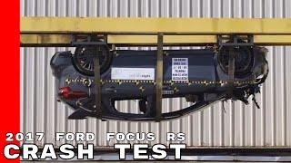 2017 Ford Focus RS Crash Test & Rating