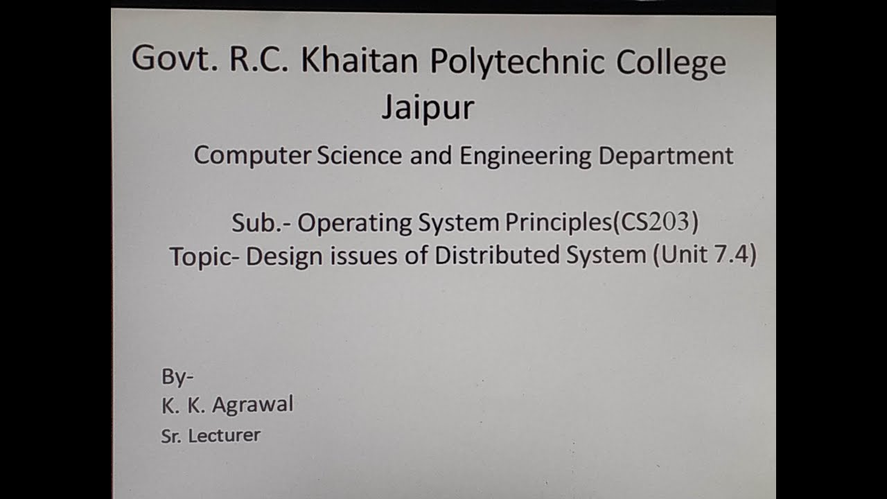 Cs203 Design Issues Of Distributed Os Unit 7 4 By K K Agrawal Youtube