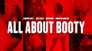 JENNIFER LOPEZ vs IGGY AZALEA vs NICKI MINAJ vs CHRISTINA AGUILERA | ALL ABOUT BOOTY | MASHUP