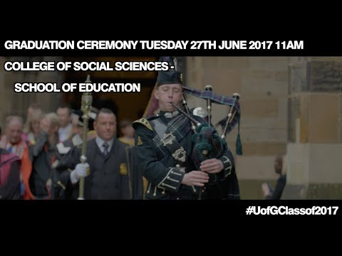 College of Social Sciences, School of Education Graduation Procession, Tuesday 27th June 2017 11am