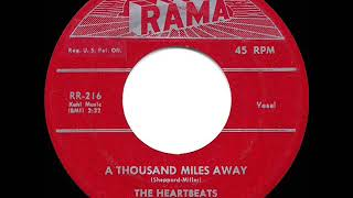 1957 HITS ARCHIVE: A Thousand Miles Away - Heartbeats