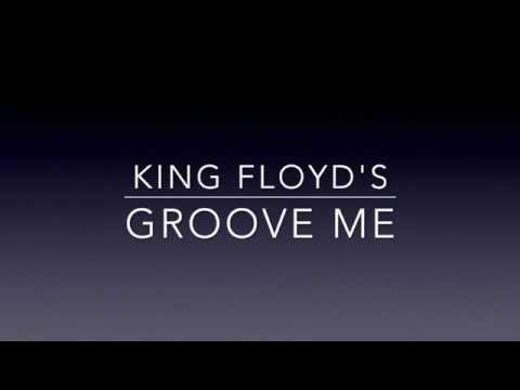 Groove Me (King Floyd)