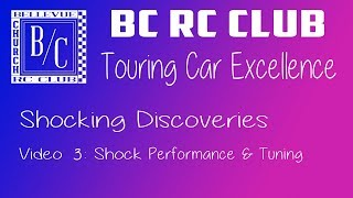 BC RC Club: Touring Car Excellence - Shocking Discoveries Part 3 - Shock Performance & Tuning