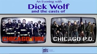 An Evening With Dick Wolf And The Casts of Chicago Fire & Chicago P.D.