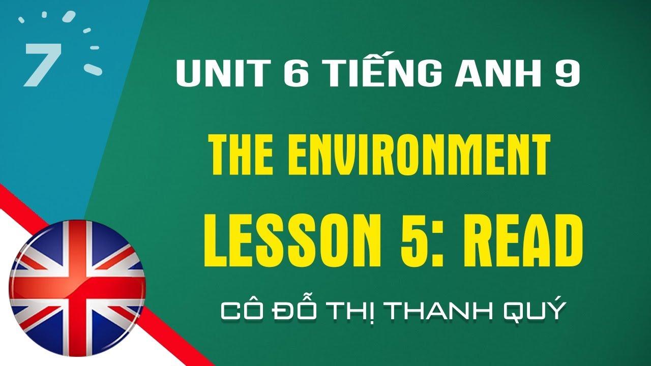 Unit 6: Read trang 51 SGK Tiếng Anh lớp 9  HỌC247