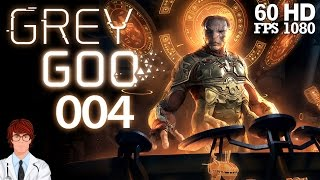 Grey Goo #004 - Mission 4 - Der Graben [German] | Let
