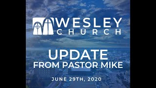 An Update from Pastor Michael| June 29, 2020