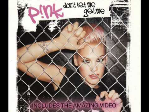 P!nk - Don't Let Me Get Me (Boris & Beck Club Mix)