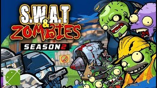 SWAT and Zombies Season 2 - Android Gameplay FHD