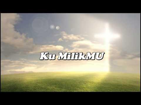 Ku MilikMU [JPCC] + Lyric