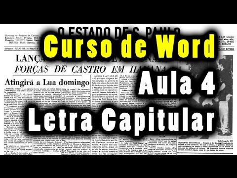 Curso de Word 2013 aula 4 letra capitular