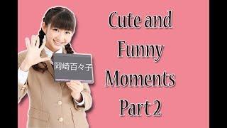 Cute and Funny compilation of Momoko Okazaki from sakura gakuin (Pa...