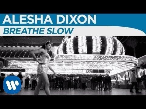 Alesha Dixon - Breathe Slow [OFFICIAL MUSIC VIDEO]