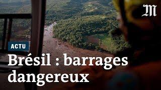 Barrages effondrés au Brésil : des catastrophes à répétition