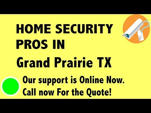 Best Home Security System Companies in Grand Prairie TX