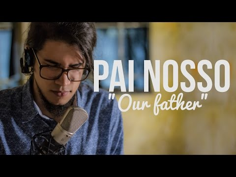 Our Father - Pai Nosso // Gabriel Guedes // Cover Português
