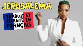 Master KG ft. Nomcebo - Jerusalema (traduction en francais) COVER