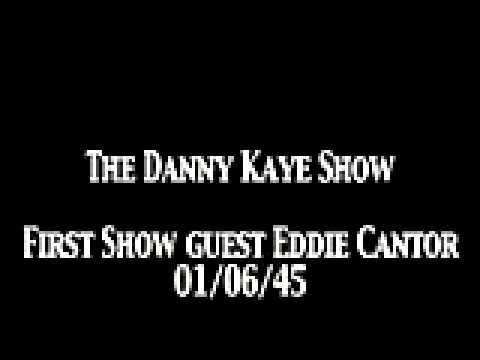 Danny Kaye Show 'First show guest Eddie Cantor' OTR