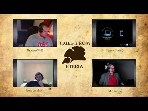 Tales From Eteria - Session 2 - Hard Wood (Part 2)