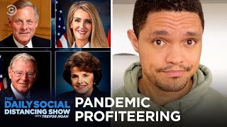 China Recovers & U.S. Senators Profit Off The Pandemic | The Daily Social Distancing Show