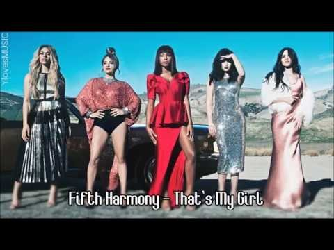 Fifth Harmony - That&39;s My Girl